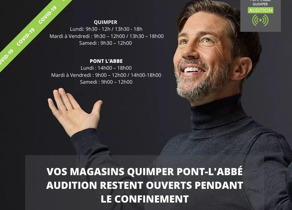 Vos centres de Quimper Audition et Pont l'Abbé Audition sont ouverts pendant le confinement aux horaires habituels!